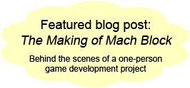 Featured blog post: The Making of Mach Block - Behind the scenes of a one-person game development project